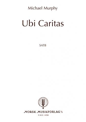MICHAEL MURPHY: Ubi Caritas