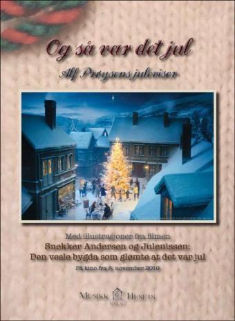Alf Prøysen: Og så var det jul. Den vesle bygda som glømte at det var jul.