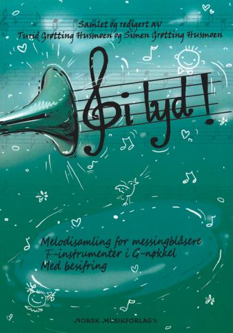 Gi Lyd! F-instrumenter i G-nøkkel