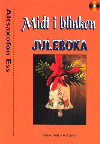 Midt i blinken: Juleboka – Altsaxofon Ess
