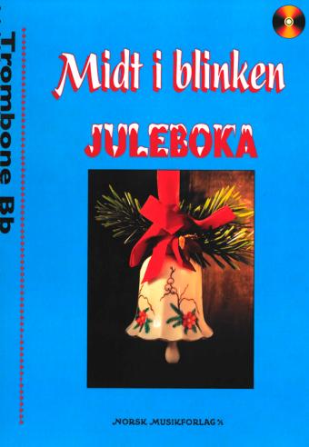 Midt i blinken: Juleboka – Trombone Bb