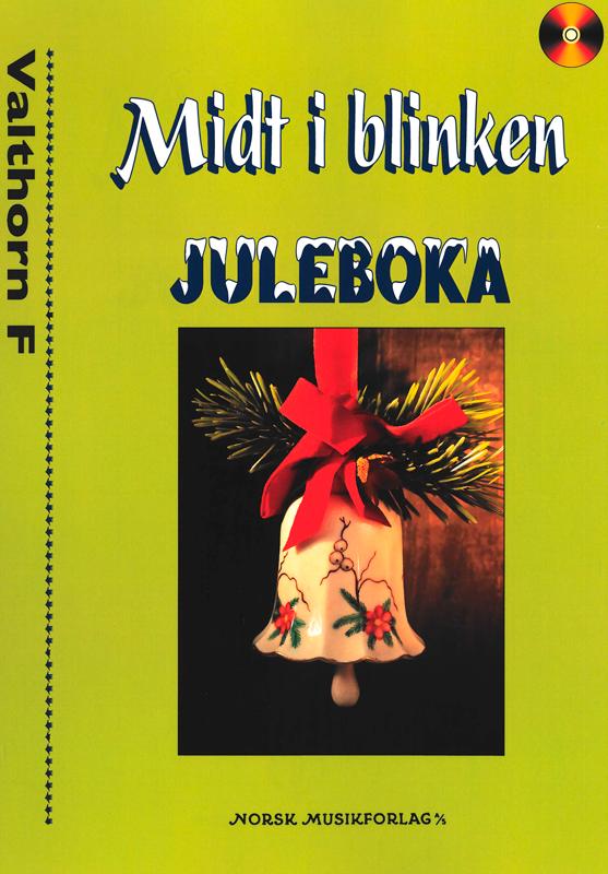 Midt i blinken: Juleboka – Valthorn F