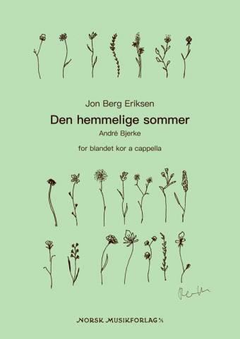 Jan Berg Eriksen: Den hemmelige sommer