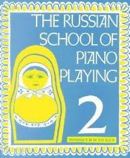 The Russian School of Piano Playing 2
