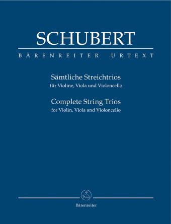 SCHUBERT: Complete String Trios for Violin, Viola and Violoncello