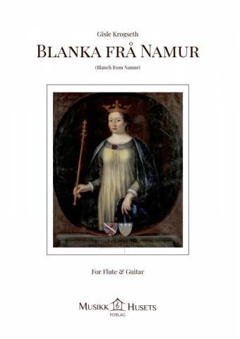 GISLE KROGSETH: Blanka frå Namur