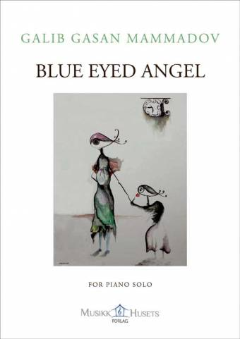 Mammadov, Galib Gasan: Blue Eyed Angel