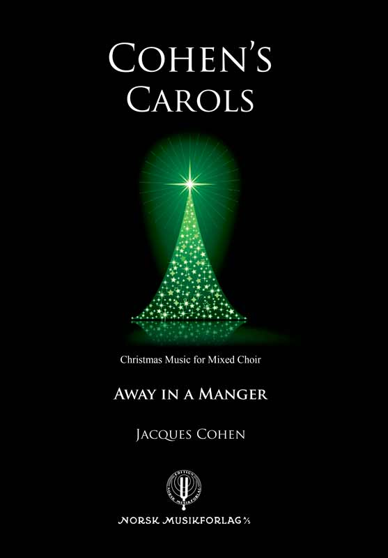 JACQUES COHEN: Away in a Manger