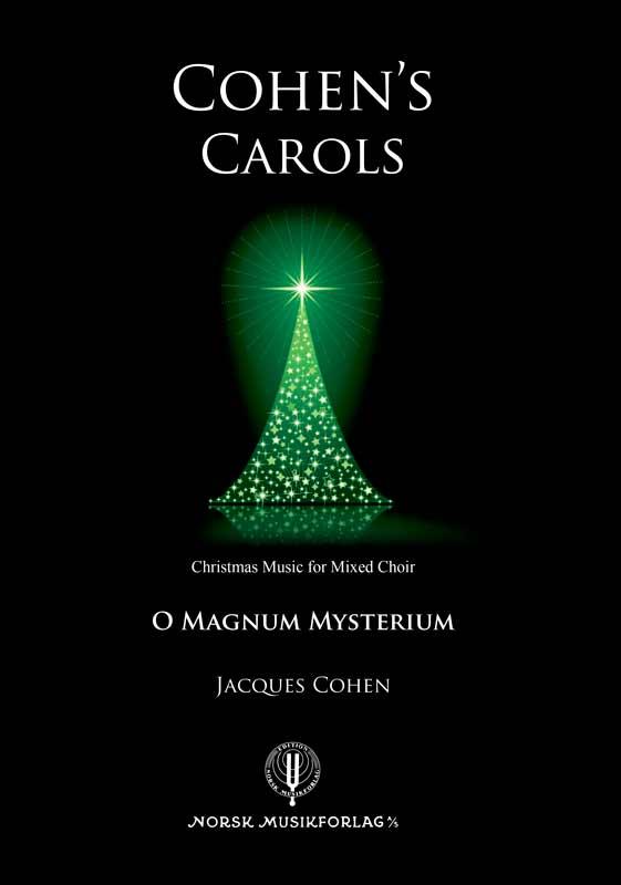 JACQUES COHEN: O Magnum Mysterium