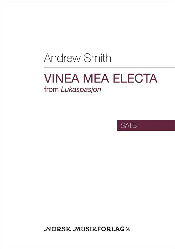 Andrew Smith: Vinea mea electa