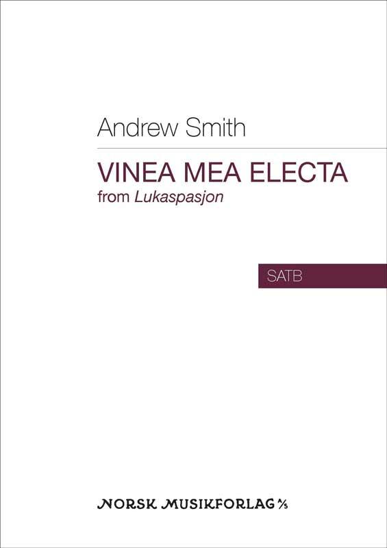 Andrew Smith: Vinea mea electa