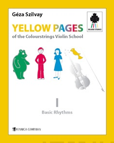 Yellow Pages of the Colourstrings Violin School — Book I: Basic Rhythms