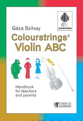 Colourstrings Violin ABC — Handbook for Teachers and Parents