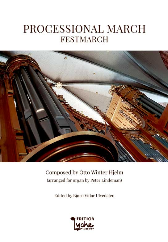 Otto Winter Hjelm: Festmarch (Processional March)