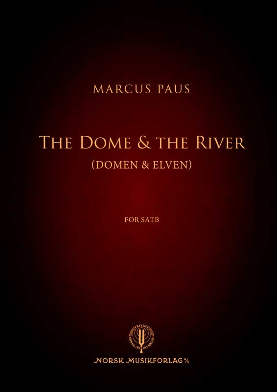 MARCUS PAUS: The Dome & the River
