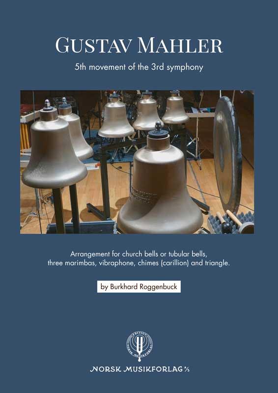 Burkhard Roggenbuck: Gustav Mahler – 5th movement of the 3rd symphony