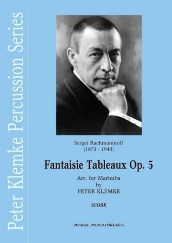 PETER KLEMKE (Arr.): Fantaisie Tableaux Op. 5 (Sergei Rachmaninoff)