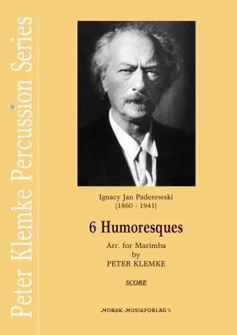 PETER KLEMKE (Arr.): 6 Humoresques (Ignacy Jan Paderewski)