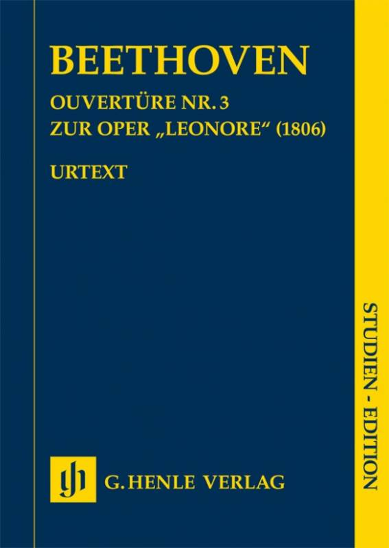 """BEETHOVEN: Overture no. 3 for the opera """"Leonore"""" (1806)"""