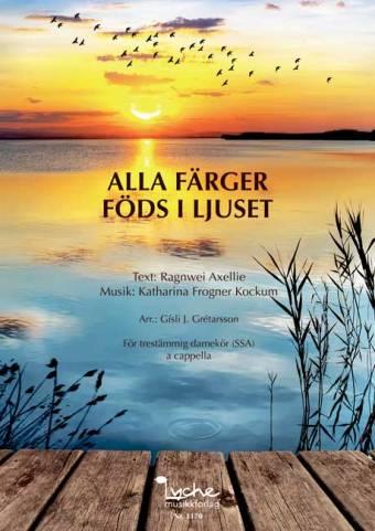 Katharina Frogner Kockum: Alla färger föds i ljuset