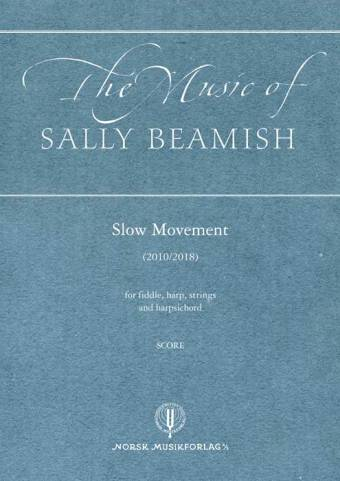SALLY BEAMISH: Slow Movement