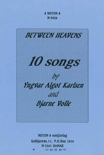 BJARNE VOLLE: Between Heavens – 10 sanger