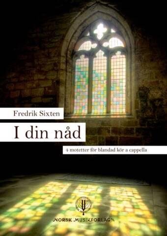 FREDRIK SIXTEN: I din nåd