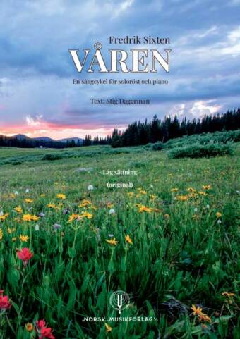 FREDRIK SIXTEN: Våren (lav stemme)