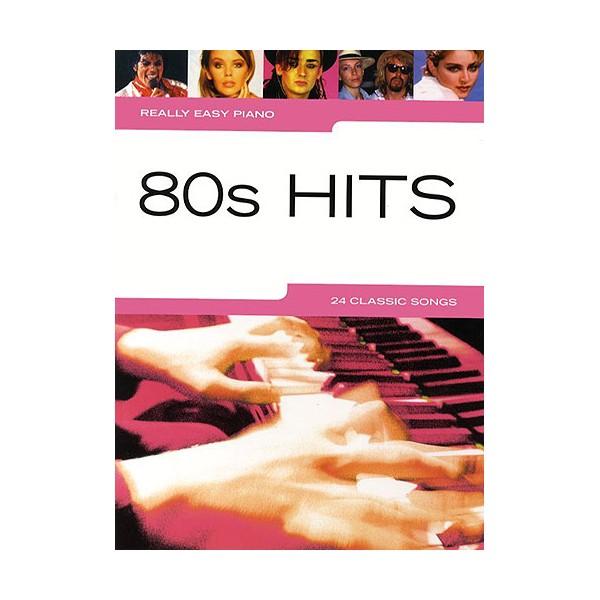 Really Easy Piano –80s Hits