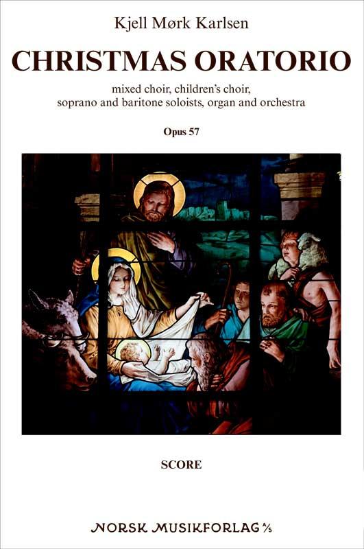 KJELL MØRK KARLSEN: Christmas Oratorio