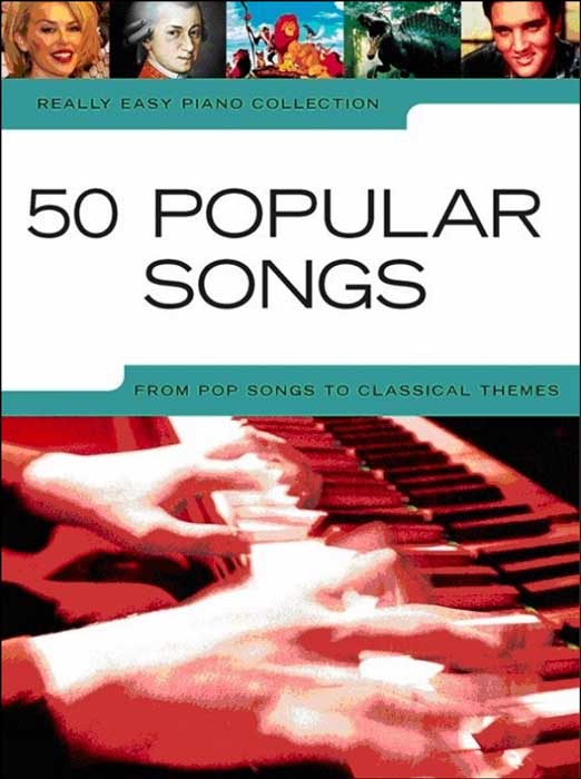 Really Easy Piano – 50 Popular Songs