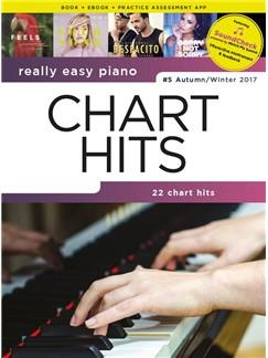 Really Easy Piano – Chart Hits - #5 Autumn/Winter 2017