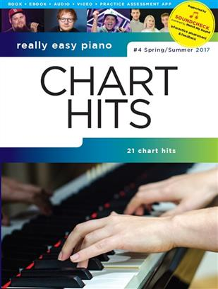 Really Easy Piano – Chart Hits - #4 Spring/Summer 2017