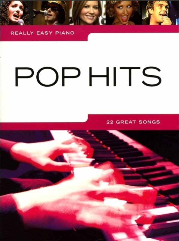 Really Easy Piano –Pop Hits