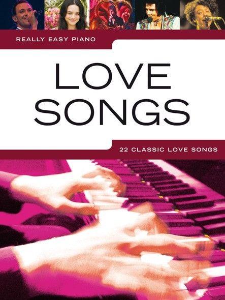 Really Easy Piano –Love Songs