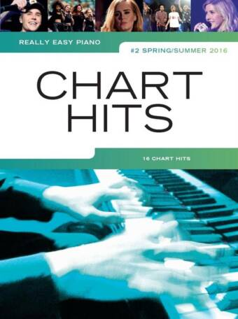 Really Easy Piano – Chart Hits - #2 Spring/Summer 2016