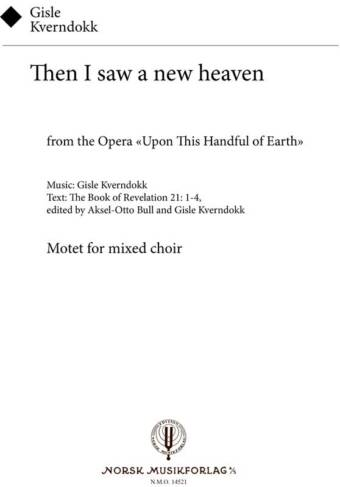 GISLE KVERNDOKK: Then I saw a new heaven (SATB)