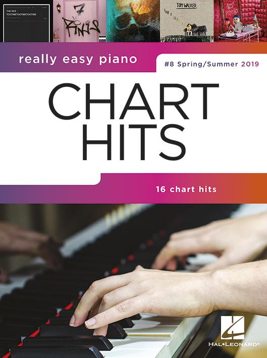Really Easy Piano – Chart Hits - #8 Spring/Summer 2019