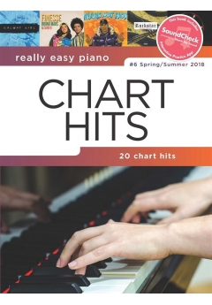 Really Easy Piano – Chart Hits - #6 Spring/Summer 2018