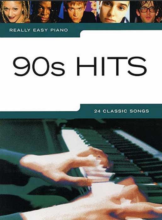 Really Easy Piano –90s Hits