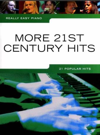 Really Easy Piano – More 21st Century Hits