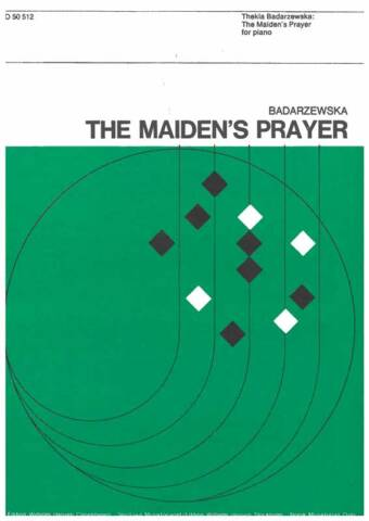 BADARZEWSKA: The Maiden's Prayer