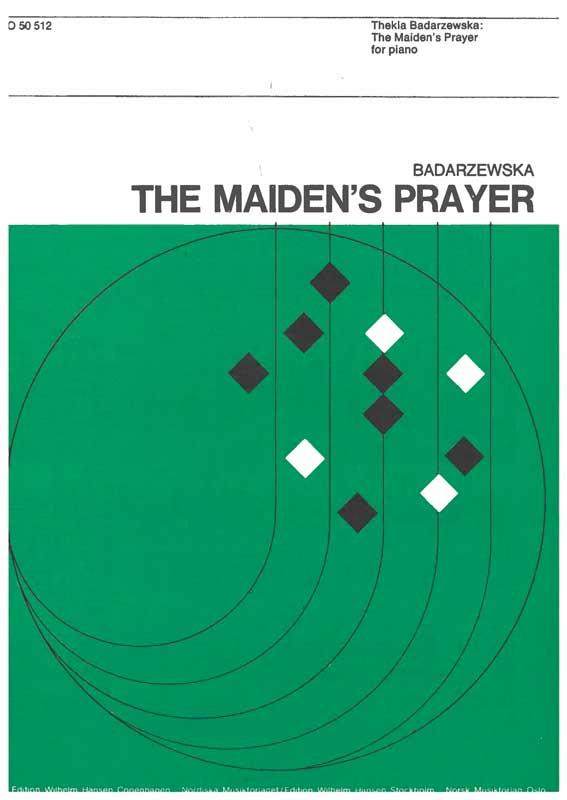 BADARZEWSKA: The Maiden's Prayer
