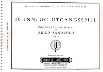 ARILD SANDVOLD: 30 inn og utgangsspill Op. 6 komplett