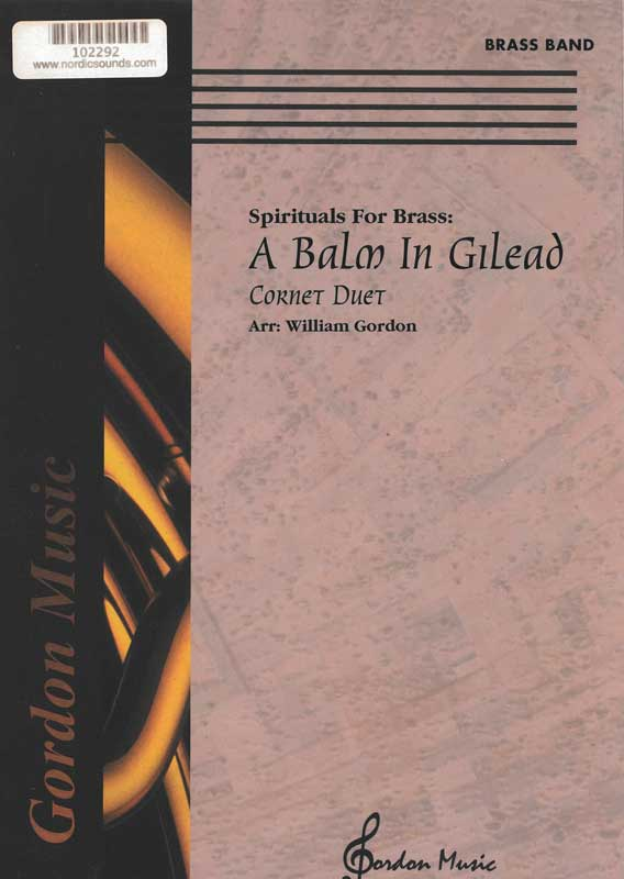 A Balm In Gilead (Brass Band)