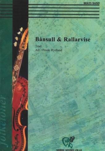 Bånsull & Rallarvise (Brass Band)