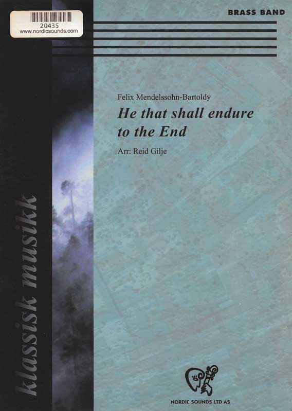 He that shall endure to the End (Brass Band)