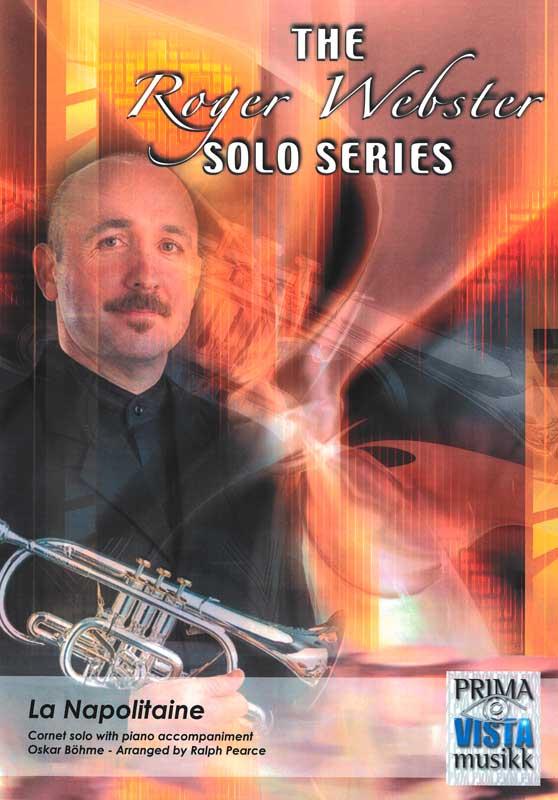 The Roger Webster Solo Series: La Napolitaine (Cornet Solo/Piano)