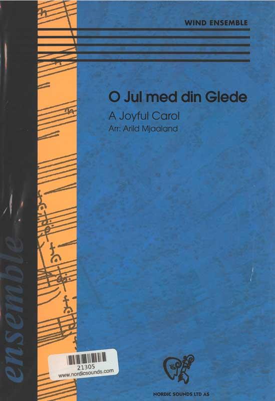 O Jul med din Glede (Wind Ensemble)