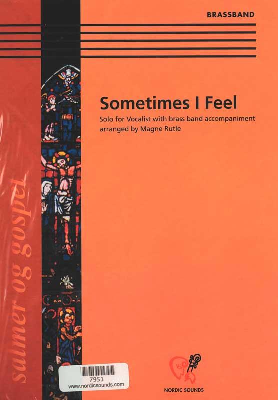 Sometimes I Feel (Brass Band)